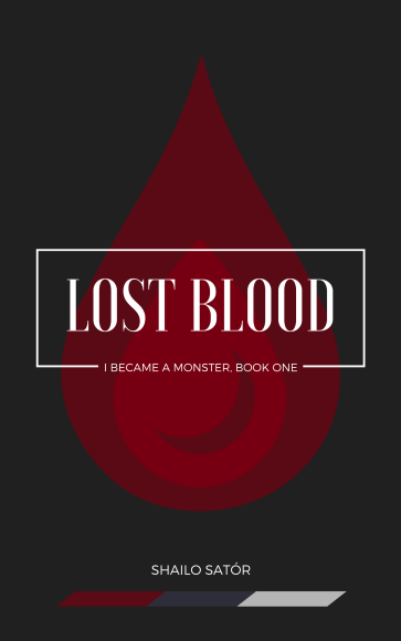 Lost Blood (I Became a Monster, Book One)